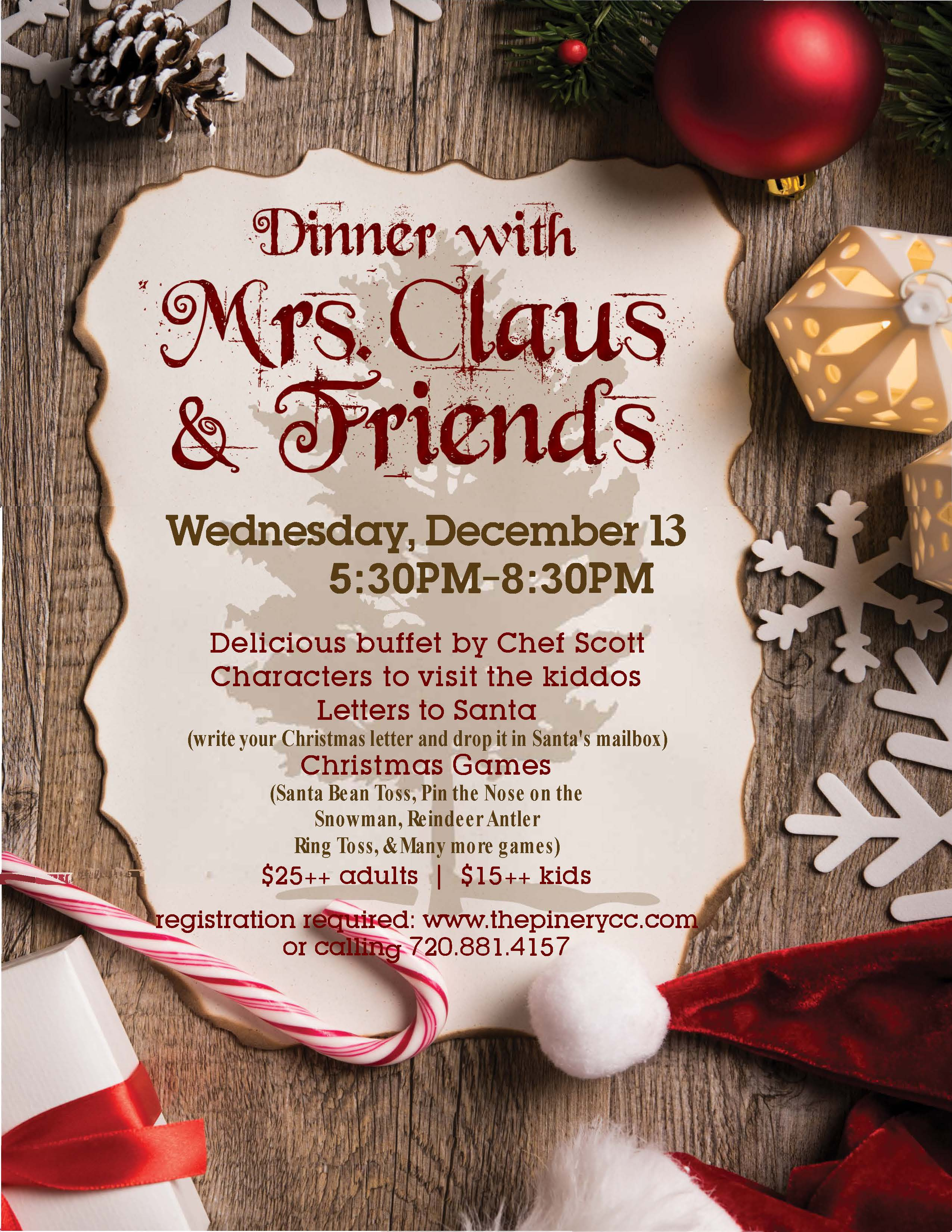 come down to the pinery to have dinner with mrs claus surprise friends - Pinery Christmas Trees